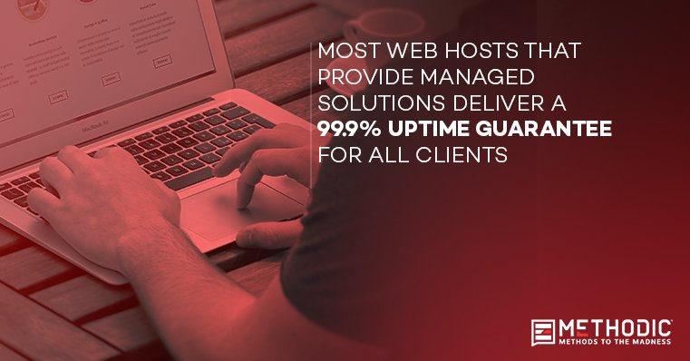 Methodic Managed Web Hosting Increased Reliability Uptime