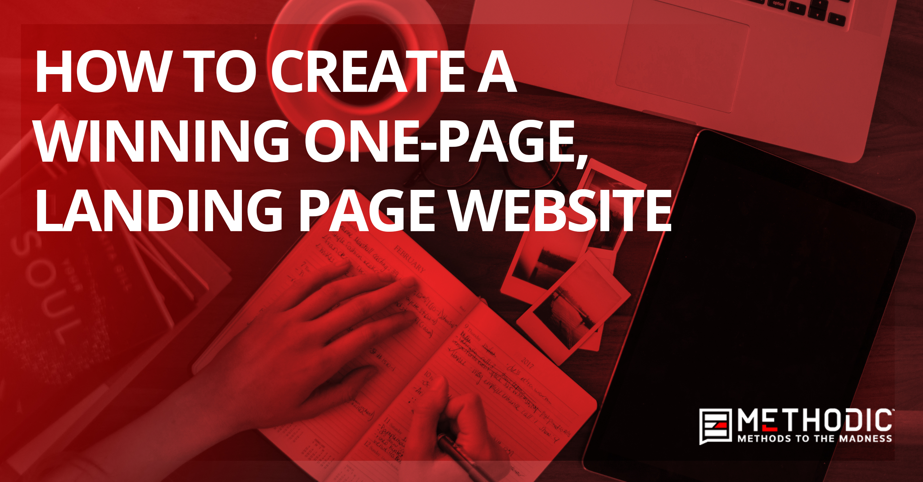 How to Create a Winning One-Page, Landing Page Website