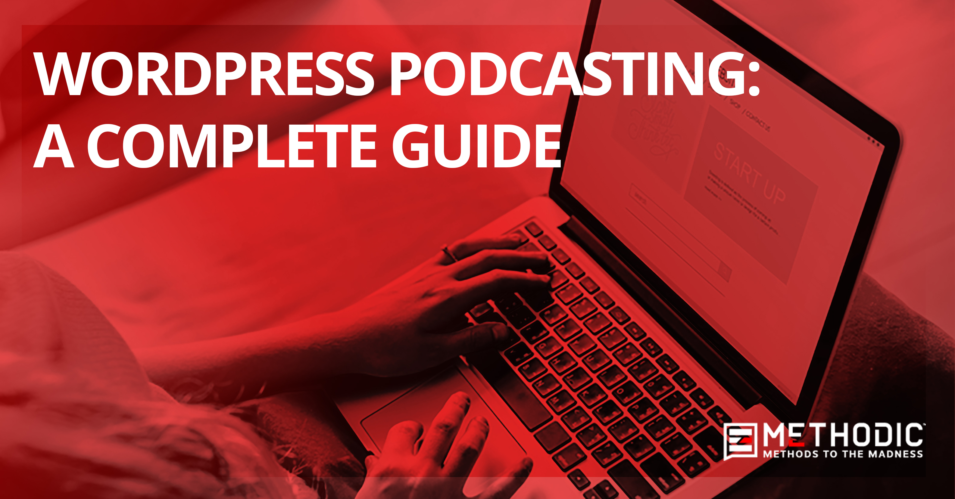 WordPress Podcasting – A Complete Guide